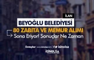 Beyoğlu Belediyesi 80 Zabıta ve Memur Alımı Sonuçları...