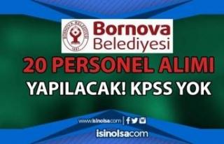 İzmir Bornova Belediyesi 20 Personel Alımı İlanı...