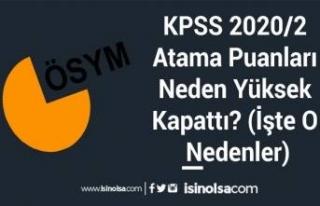 KPSS 2020/2 Atama Puanları Neden Yüksek Kapattı?...