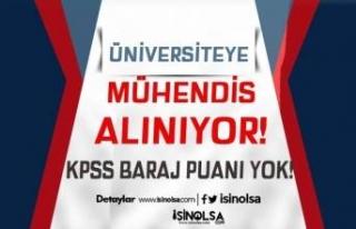KPSS Baraj Puanı Olmadan Üniversiteye Mühendis...