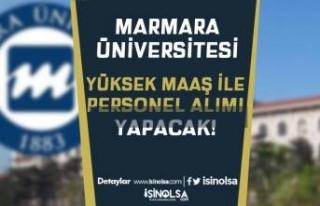 Marmara Üniversitesi Yüksek Maaş İle Sözleşmeli...