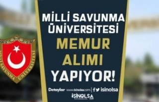 Milli Savunma Üniversitesi ( MSÜ ) Açıktan Memur...
