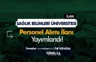 Sağlık Bilimleri Üniversitesi Sözleşmeli 8 Personel...