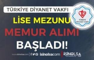 Türkiye Diyanet Vakfı Lise Mezunu Memur Alımı...