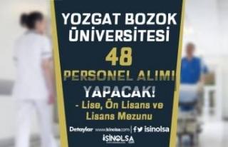 Yozgat Bozok Üniversitesi 48 Personel Alıyor! Lise,...
