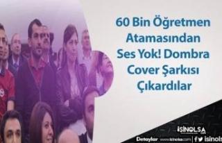60 Bin Öğretmen Atamasından Ses Yok! Dombra Cover...