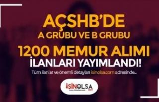 AÇSHB'de A Grubu ve B Grubu 1200 Memur Alımı...