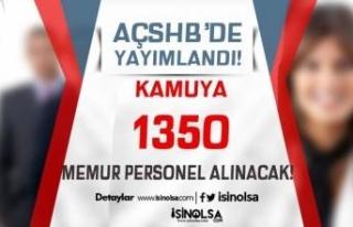 AÇSHB'de Yayımlandı! KPSS A ve KPSS B 1350...