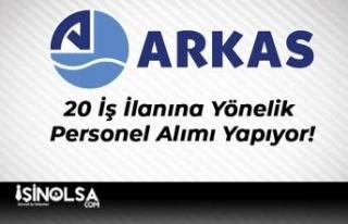 Arkas Holding 20 İş İlanına Yönelik Personel...