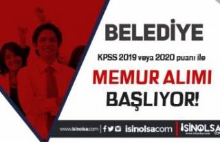 Belediye'ye 2019 veya 2020 KPSS İle Memur Alımı...