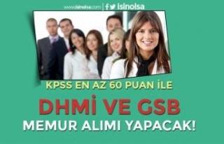 DHMİ ve GSB KPSS Puanı İle Lisans Mezunu Memur...
