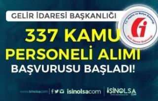 Gelir İdaresi Başkanlığı ( GİB ) 337 Kamu Personeli...