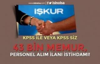İŞKUR KPSS ile veya KPSS Siz 43 Bin Personel Memur...