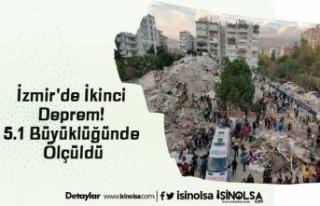 İzmir'de İkinci Deprem! 5.1 Büyüklüğünde...