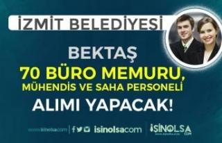 İzmit Belediyesi BEKAŞ 70 Büro Memuru, Saha Personeli...
