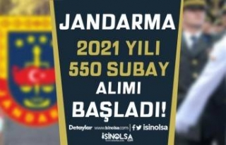 Jandarma 2021 Yılı 550 Sözleşmeli/Muvazzaf Subay...
