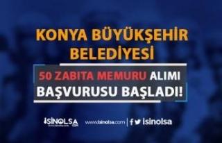 Konya Büyükşehir Belediyesi 50 Zabıta Memuru Alımı...