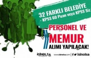 KPSS 60 Puan İle veya KPSS Siz 32 Belediye Personel...