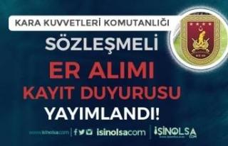 MSB Kara Kuvvetlerine Sözleşmeli Er Alımı Kesin...