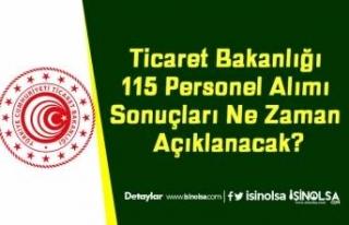 Ticaret Bakanlığı 115 Personel Alımı Sonuçları...