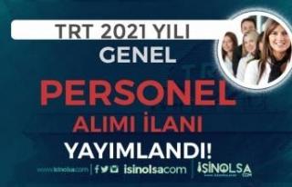 TRT 2021 Yılı Genel Personel Alımı İlanı Yayımlandı!...