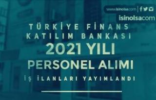 Türkiye Finans Katılım Bankası Personel Alımı...