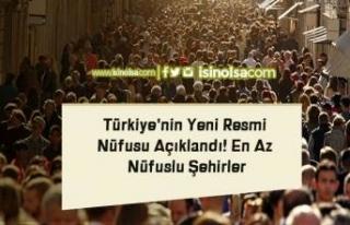 Türkiye'nin Yeni Resmi Nüfusu Açıklandı!...