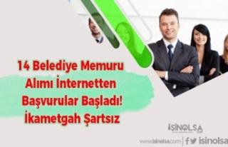 14 Belediye Memuru Alımı İnternetten Başvurular...