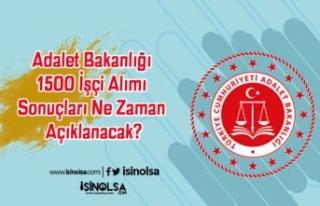 Adalet Bakanlığı 1500 İşçi Alımı Sonuçları...