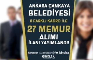 Ankara Çankaya Belediyesi 6 Farklı Kadro İle 27...