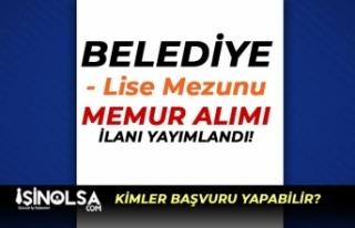 Çat Belediyesi KPSS İle Lise Mezunu Memur Alımı...