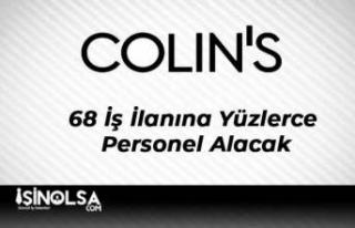 Colin's 68 İş İlanına Yüzlerce Personel Alacak