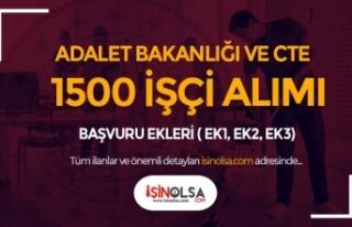 CTE ve Adalet Bakanlığı 1500 İşçi Alımı Ekleri...