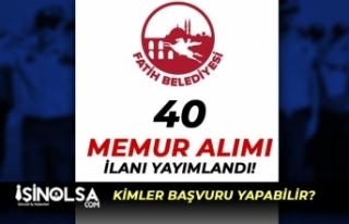 Fatih Belediyesi Lisans Mezunu 40 Zabıta Memuru Alımı...
