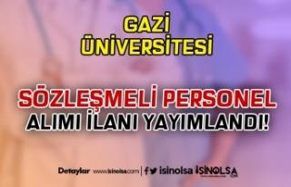 Gazi Üniversitesi 2020 KPSS Puanı İle Sözleşmeli...