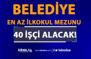 Gaziantep Araban Belediyesi 40 İşçi Alımı Yapacak!...