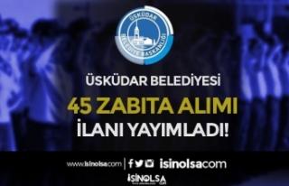 İstanbul Üsküdar Belediyesi 45 Zabıta Alımı...