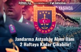 Jandarma Astsubay Alımı İlanı 2 Haftaya Kadar...