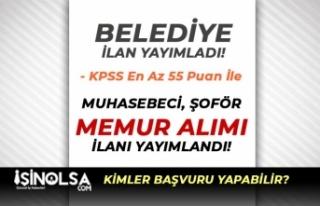KPSS En Az 55 Puan İle Muhasebeci, Şoför ve Memur...