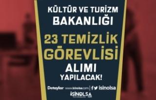 Kültür Bakanlığı KPSS'siz 23 Temizlik Görevlisi...