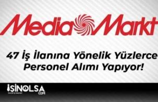 Mediamarkt 47 İş İlanına Yönelik Yüzlerce Personel...