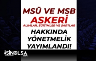 MSB ve MSÜ Askeri Alımlarda ( Subay, Astsubay, Yedek...