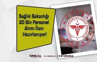 Sağlık Bakanlığı 20 Bin Personel Alımı İlanı...