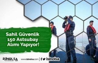 Sahil Güvenlik 150 Astsubay Alımı Yapıyor!