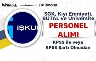 SGK, Kıyı Emniyeti, BUTAL ve Üniversite KPSS li...