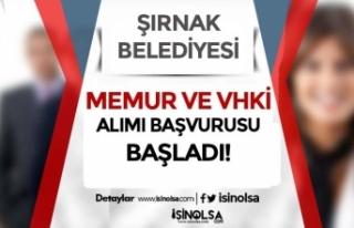 Şırnak Belediyesi 14 VHKİ ve Memur Alımı ( Zabıta...