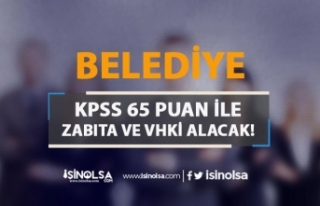 Tanoba Belediyesi 65 KPSS Puanı İle Zabıta ve VHKİ...