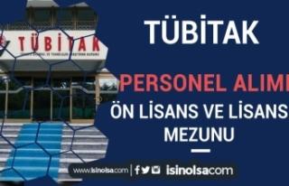 TÜBİTAK Ön Lisans ve Lisans Mezunu Teknik Personel...