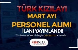 Türk Kızılayı Mart Ayı Personel Alımı İlanları...