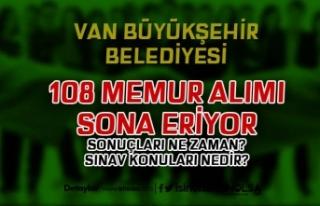 Van Büyükşehir Belediyesi Memur Alımı Sonuçları...